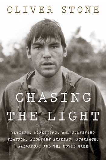 Oliver Stone Chasing the Light Scarface Exclusive Excerpt
