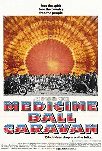Woodstock on Wheels? Medicine Ball Caravan