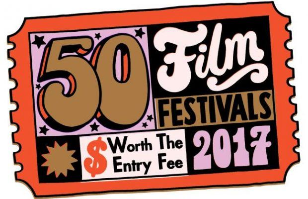 50 Film Festivals Worth the Entry Fee in 2017 - Page 2 of 6