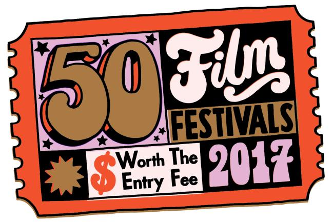 50 Film Festivals Worth the Entry Fee in 2017 - Page 4 of 6