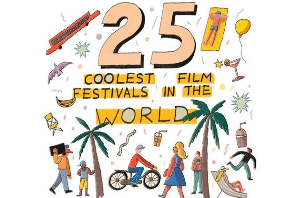 the 25 coolest film festivals in the world 2018 moviemaker magazine