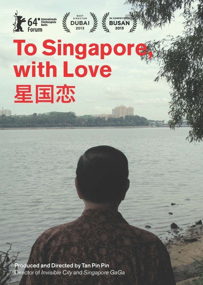 The official poster of To Singapore, with Love. Courtesy of Tan Pin Pin.