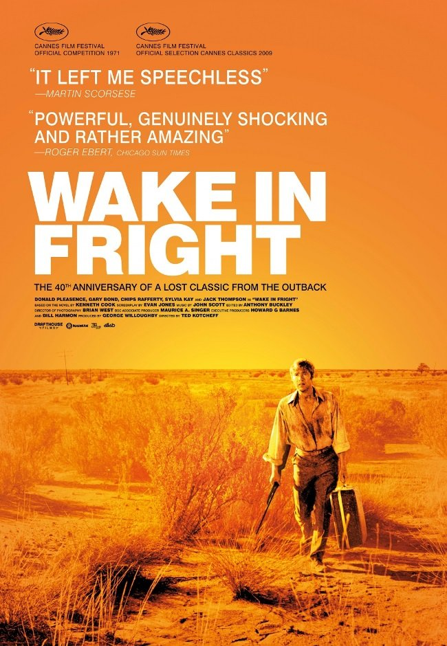 Wake in Fright, the 1971 Australian thriller by Ted Kotcheff